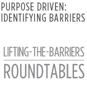 PURPOSE DRIVEN: IDENTIFYING BARRIERS