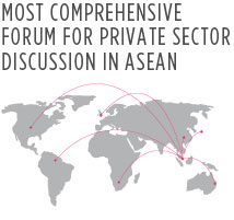 MOST COMPREHENSIVE FORUM FOR PRIVATE SECTOR DISCUSSION IN ASEAN