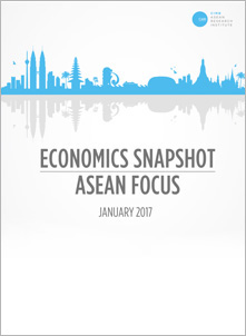 Economic Snapshot: ASEAN Focus January 2017